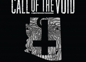 SOUTHWEST TERROR FEST 2015 Bulletin: CALL OF THE VOID to Devour AZ!