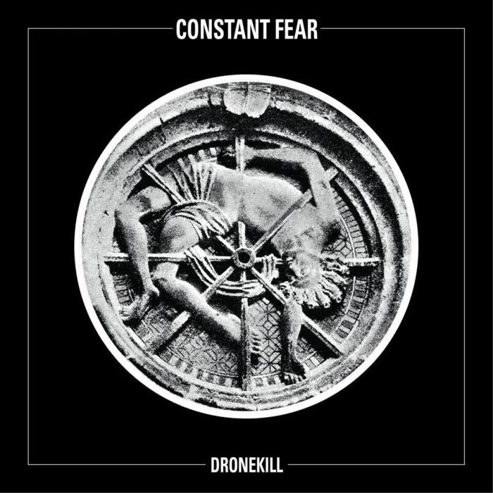 constant fear  - dronekill