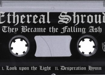 Ethereal Shroud – They Became the Fallen Ash Review