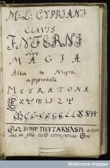 L0036622 Title page, Cyprianus, 18th C Credit: Wellcome Library, London. Wellcome Images images@wellcome.ac.uk http://images.wellcome.ac.uk Title page in Latin from Cyprianus, 18th century manuscript. The title reads: ... key of hell or white and black magic, approved by Metratron ... Cyprianus is also known as the Black Book, and is the textbook of the Black School at Wittenburg, the book from which a witch or sorceror gets his spells. The Black School at Wittenburg was purportedly a place in Germany where one went to learn the black arts. Pen and watercolour Late 18th century By: M L CyprianusCyprianus, M. L. Clavis Inferni sive magia alba et nigra approbata Metratona. Published: - Copyrighted work available under Creative Commons by-nc 2.0 UK, see http://images.wellcome.ac.uk/indexplus/page/Prices.html