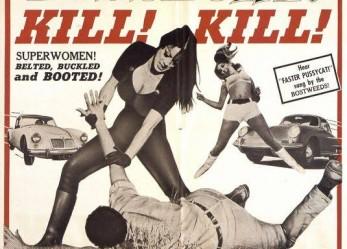 A Cult Classic… Faster Pussycat! Kill Kill!