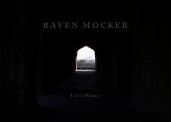 "CVLT Nation Streaming: RAVEN MOCKER ""Livid Flame"" EP"