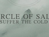 The Most Overlooked Black Metal Record of 2015…<br/>Circle of Salt – Suffer The Cold Review + Stream