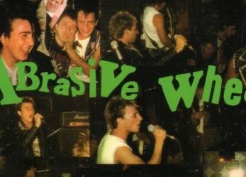 When the Punks Go Marching In…ABRASIVE WHEELS 1984 Full Set