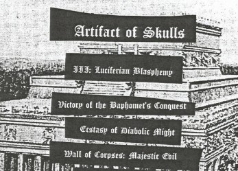 "666% Primitive Death Metal!<br/> Artifact of Skulls ""III: Luciferian Blasphemy"""