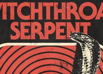 Premiere: WITCHTHROAT SERPENT Sang Dragon