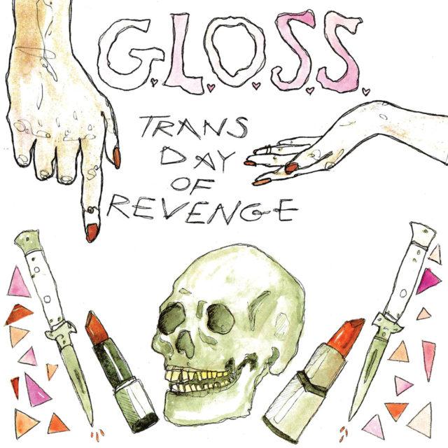 GLOSS-Trans-Day-Of-Revenge-640x640